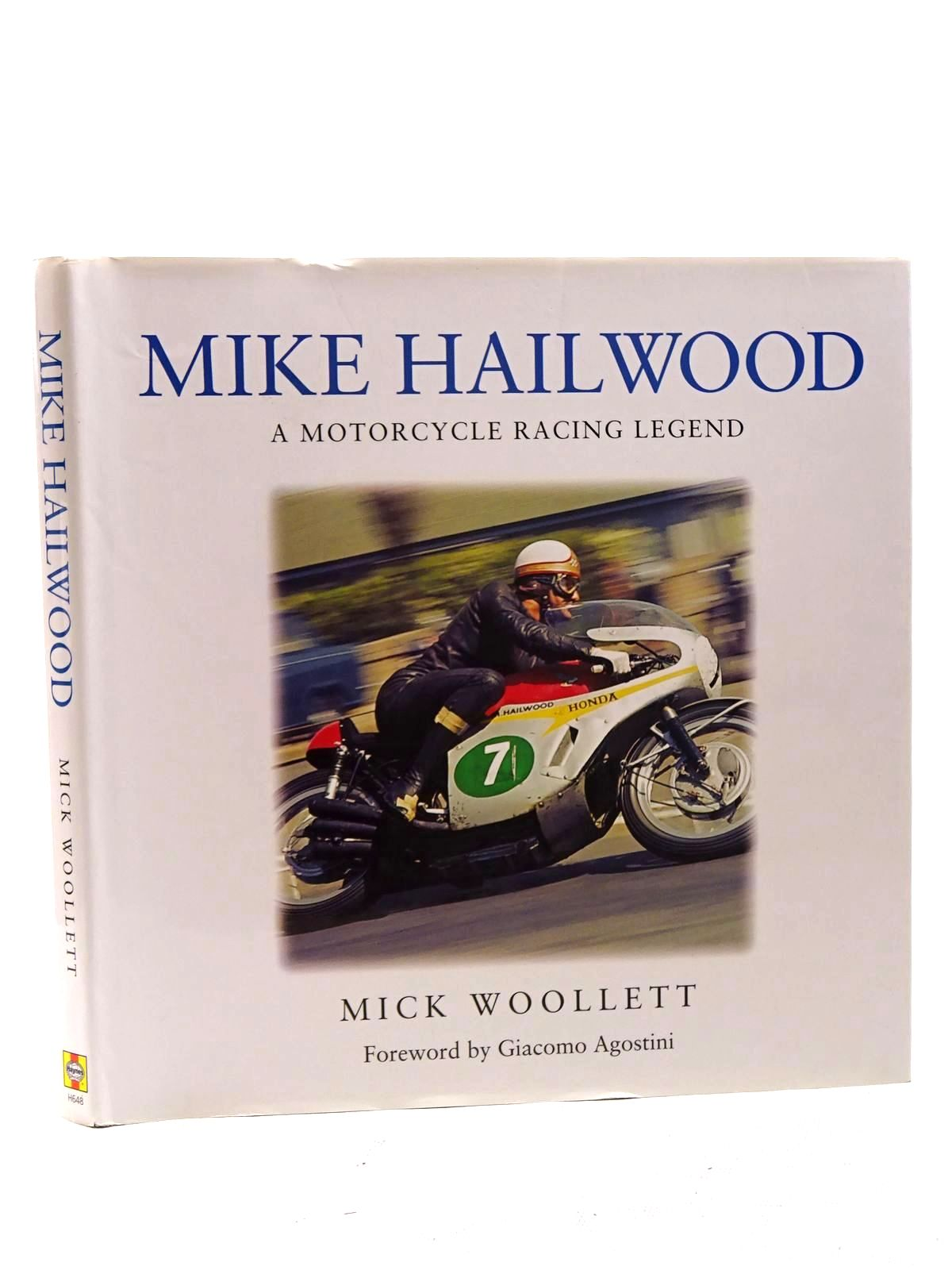 Photo of MIKE HAILWOOD A MOTORCYCLE RACING LEGEND written by Woollett, Mick published by Haynes Publishing Group (STOCK CODE: 1610579)  for sale by Stella & Rose's Books
