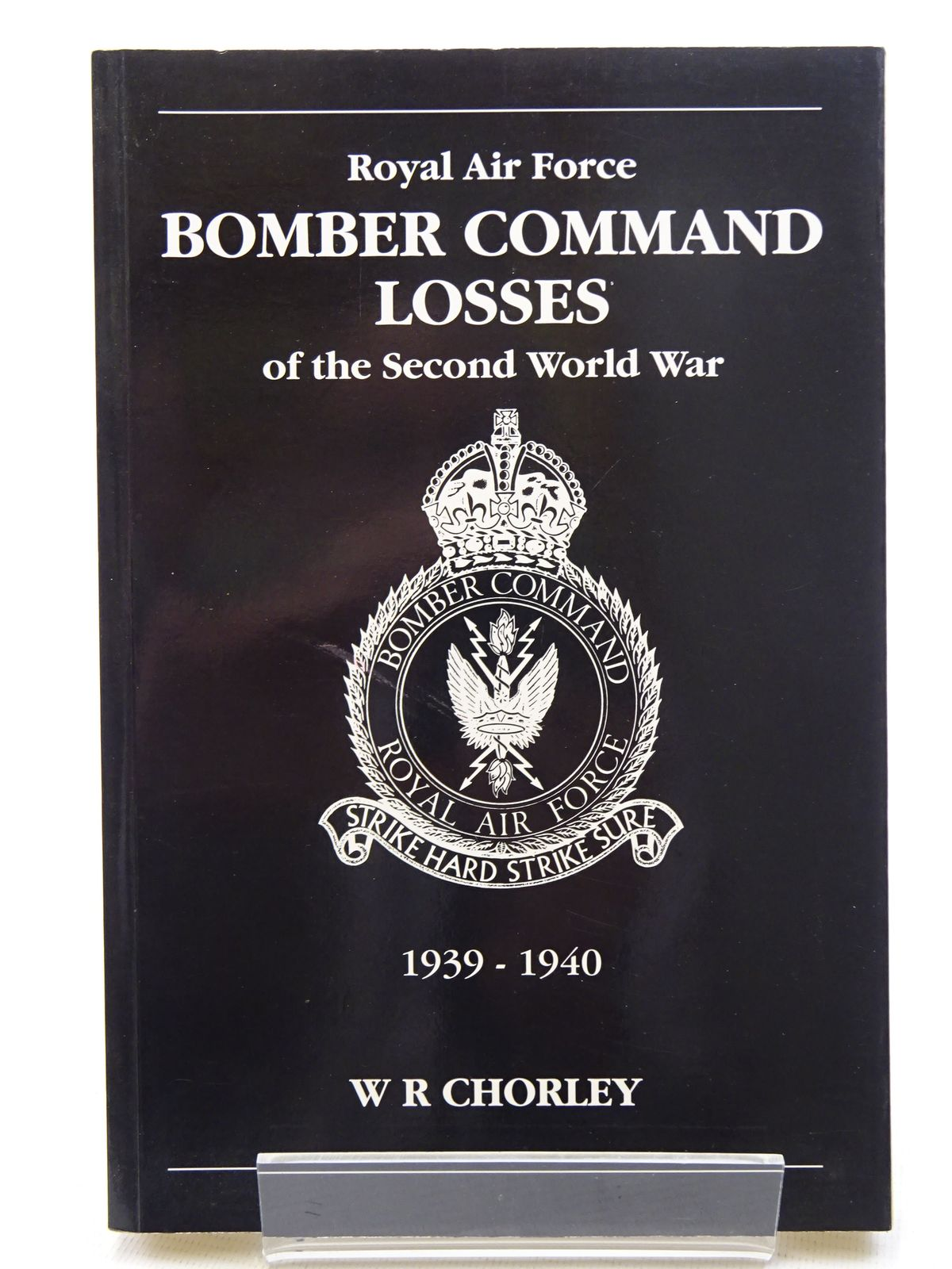 Photo of ROYAL AIR FORCE BOMBER COMMAND LOSSES OF THE SECOND WORLD WAR VOLUME 1 written by Chorley, W.R. published by Midland Publishing (STOCK CODE: 1610601)  for sale by Stella & Rose's Books