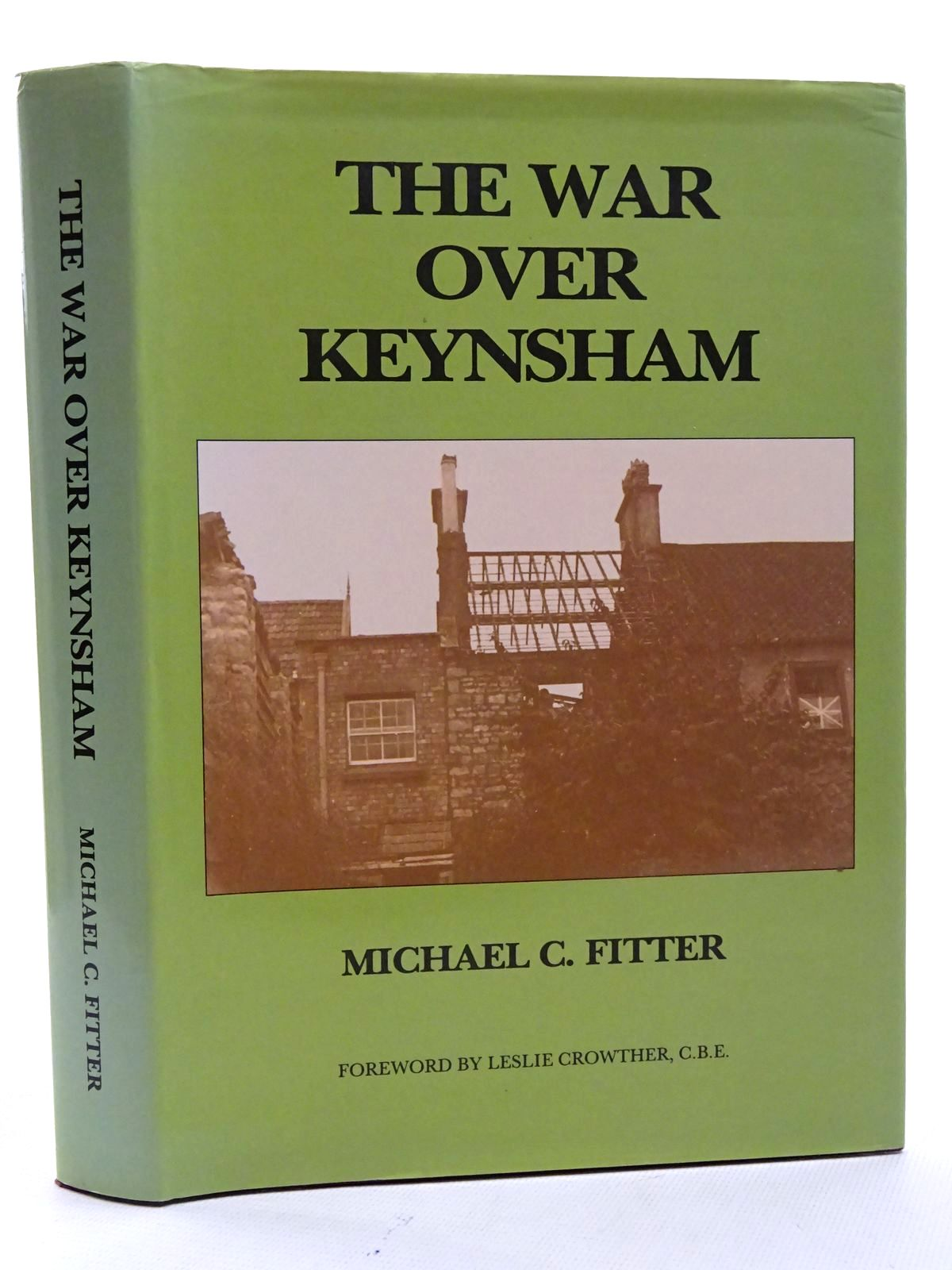 Photo of THE WAR OVER KEYNSHAM written by Fitter, Michael C. published by The Ammonite Press (STOCK CODE: 1610610)  for sale by Stella & Rose's Books