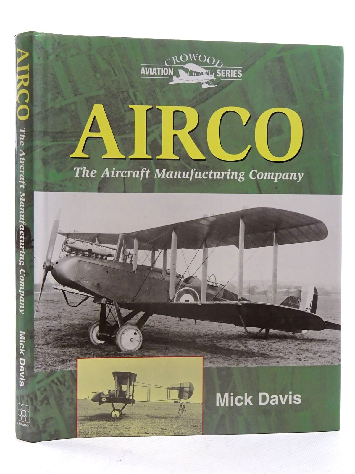 Photo of AIRCO THE AIRCRAFT MANUFACTURING COMPANY written by Davis, Mick published by The Crowood Press (STOCK CODE: 1610683)  for sale by Stella & Rose's Books