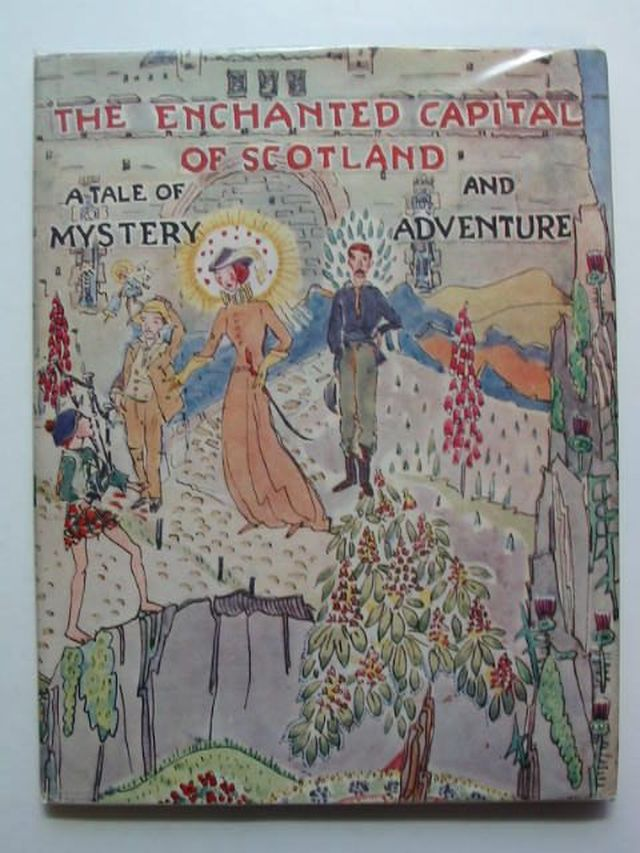 Photo of THE ENCHANTED CAPITAL OF SCOTLAND written by Fyfe, Noel G.<br />Steele, Isobel K.C. illustrated by King, Jessie M. published by Plaid Stationery Of Scotland Ltd. (STOCK CODE: 1701051)  for sale by Stella & Rose's Books