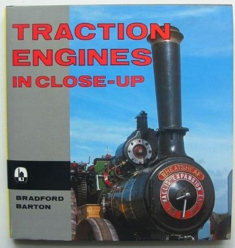 Photo of TRACTION ENGINES IN CLOSE-UP written by Sawford, Eric published by D. Bradford Barton (STOCK CODE: 1702461)  for sale by Stella & Rose's Books