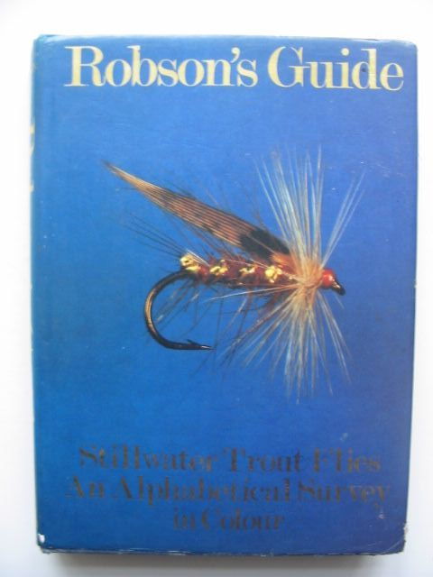 Photo of ROBSON'S GUIDE STILLWATER TROUT FLIES AN ALPHABETICAL SURVEY IN COLOUR written by Robson, Kenneth published by Beekay Publishers (STOCK CODE: 1702691)  for sale by Stella & Rose's Books