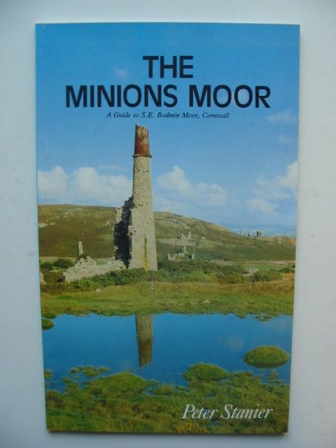 Photo of THE MINIONS MOOR written by Stanier, Peter published by St. Ives Printing & Publishing Company (STOCK CODE: 1702712)  for sale by Stella & Rose's Books