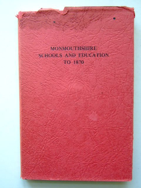 Photo of MONMOUTHSHIRE SCHOOLS AND EDUCATION TO 1870 written by Davies, E. Tegla published by Starsons (STOCK CODE: 1703670)  for sale by Stella & Rose's Books