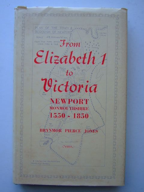 Photo of FROM ELIZABETH I TO VICTORIA written by Jones, Brynmor Pierce published by Newport Corporation (STOCK CODE: 1703707)  for sale by Stella & Rose's Books