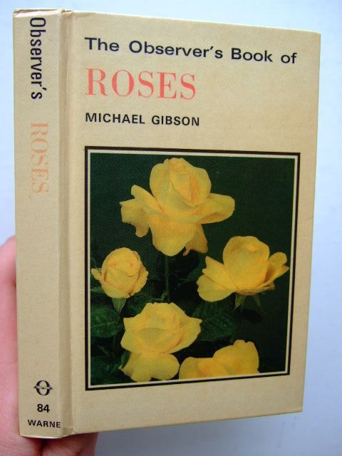 Photo of THE OBSERVER'S BOOK OF ROSES written by Gibson, Michael published by Frederick Warne (STOCK CODE: 1703888)  for sale by Stella & Rose's Books