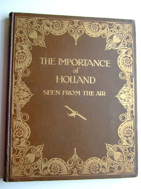 Photo of THE IMPORTANCE OF HOLLAND SEEN FROM THE AIR (STOCK CODE: 1704032)  for sale by Stella & Rose's Books