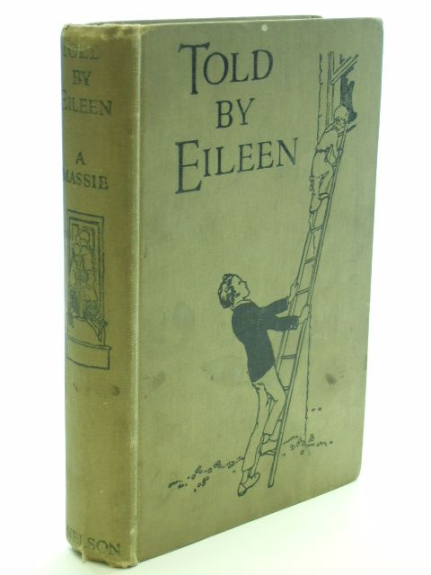 Photo of TOLD BY EILEEN written by Massie, Alice published by Thomas Nelson and Sons Ltd. (STOCK CODE: 1704263)  for sale by Stella & Rose's Books