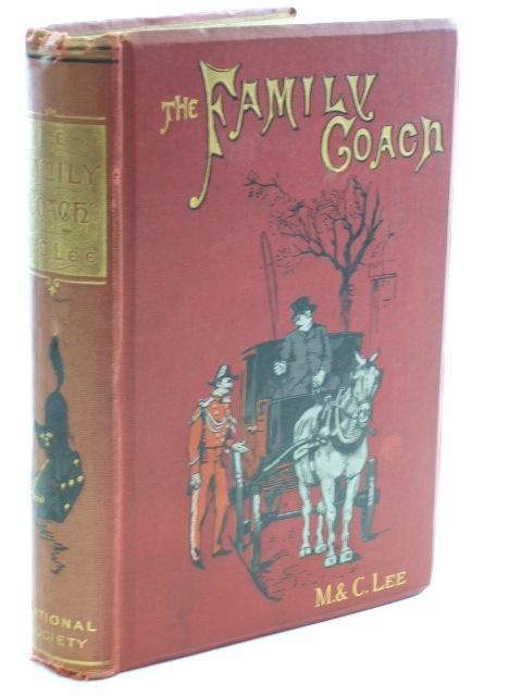 Photo of THE FAMILY COACH WHO FILLED IT WHO DROVE IT AND WHO SEIZED THE REINS written by Lee, M.<br />Lee, C. published by National Society's Depository (STOCK CODE: 1704305)  for sale by Stella & Rose's Books