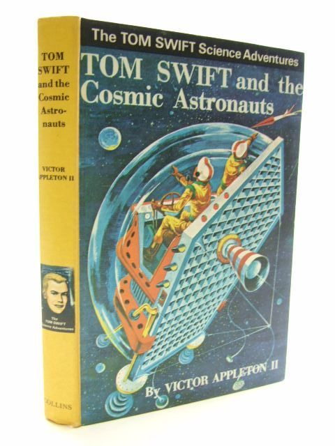Photo of TOM SWIFT AND THE COSMIC ASTRONAUTS written by Appleton II, Victor illustrated by Kaye, Graham published by Collins (STOCK CODE: 1704377)  for sale by Stella & Rose's Books