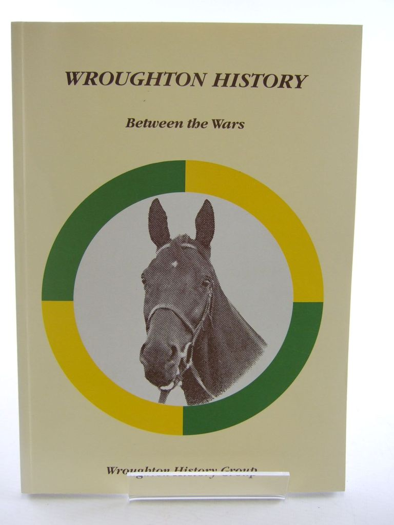 Photo of WROUGHTON BETWEEN THE WARS published by Wroughton History Group (STOCK CODE: 1705518)  for sale by Stella & Rose's Books
