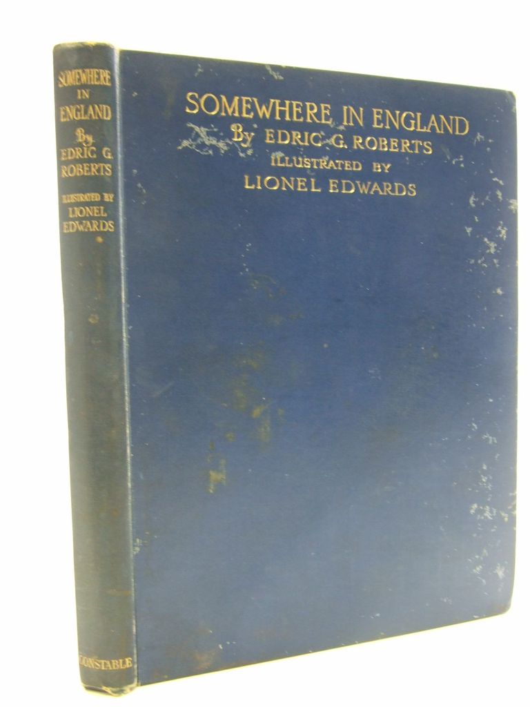 Photo of SOMEWHERE IN ENGLAND written by Roberts, Edric G. illustrated by Edwards, Lionel published by Constable & Co. Ltd. (STOCK CODE: 1705812)  for sale by Stella & Rose's Books
