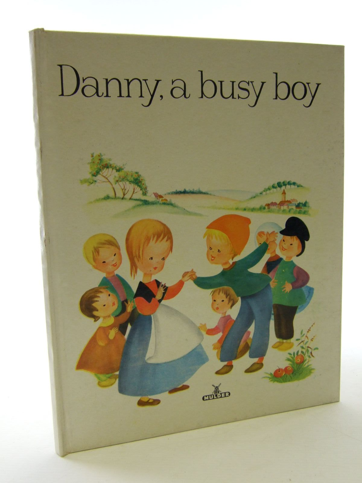 Photo of DANNY, A BUSY BOY written by Rudeman, Dolly illustrated by Rudeman, Dolly published by Mulder & Zoon (STOCK CODE: 1705943)  for sale by Stella & Rose's Books