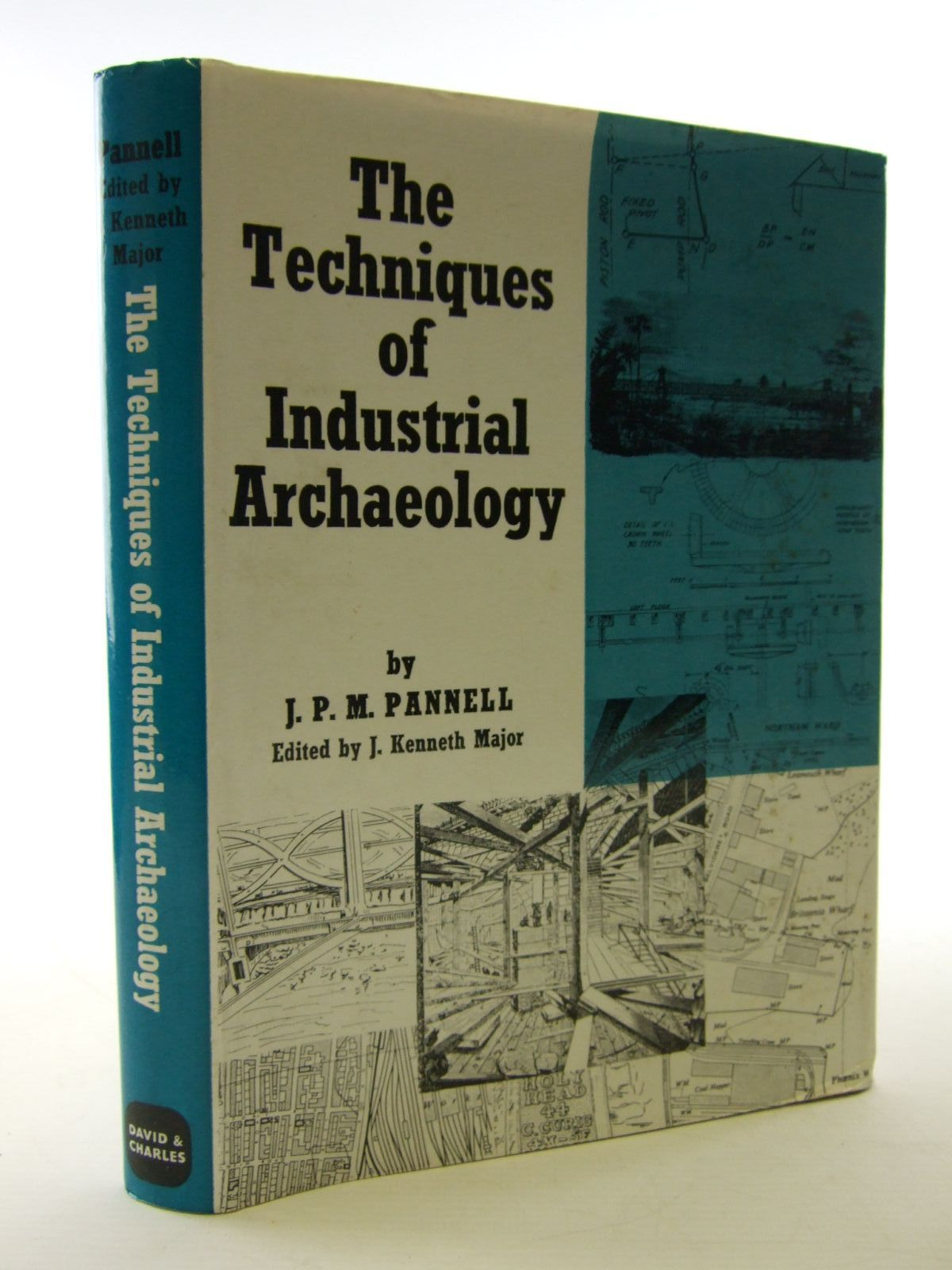 Photo of THE TECHNIQUES OF INDUSTRIAL ARCHAEOLOGY written by Pannell, J.P.M.<br />Major, J. Kenneth published by David & Charles (STOCK CODE: 1706050)  for sale by Stella & Rose's Books