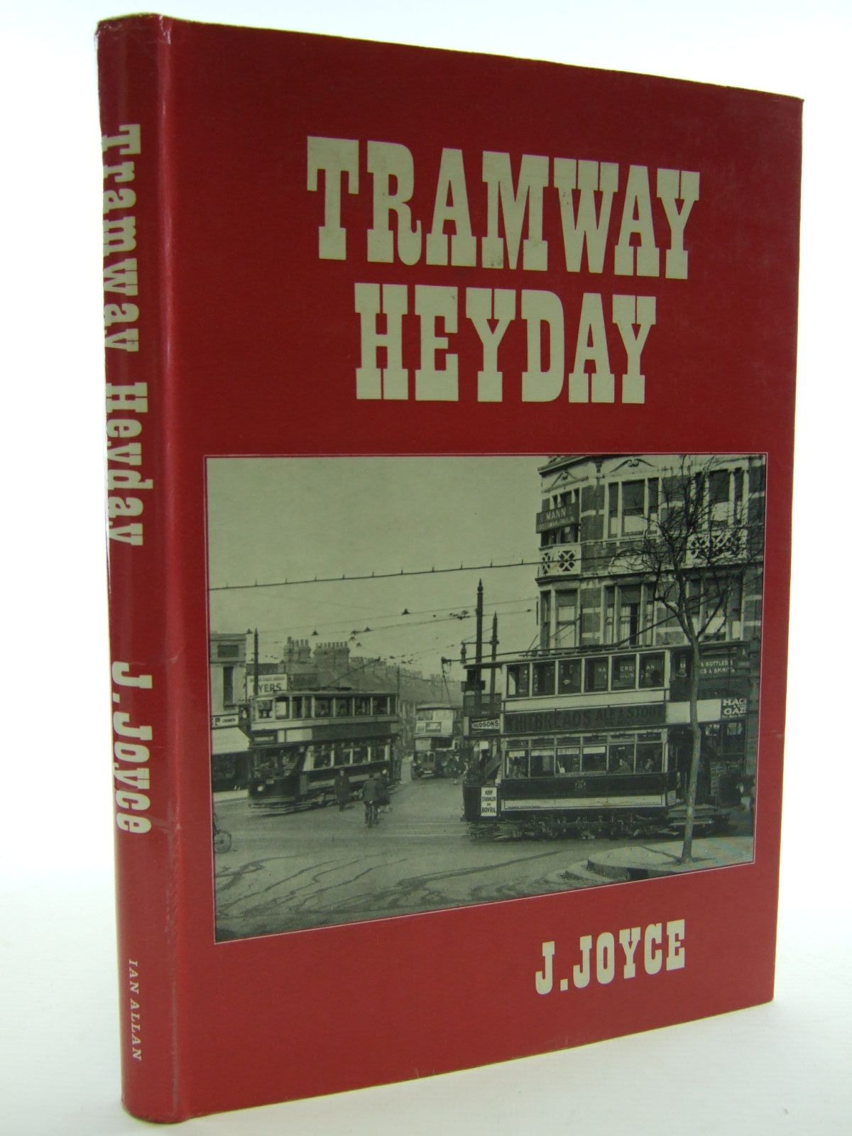 Photo of TRAMWAY HEYDAY written by Joyce, J. published by Ian Allan (STOCK CODE: 1706248)  for sale by Stella & Rose's Books
