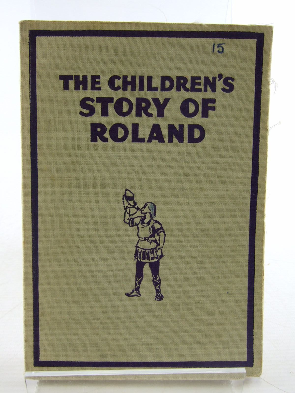 Photo of THE CHILDREN'S STORY OF ROLAND written by Forrester, Adair illustrated by Appleton, Honor C. published by George G. Harrap & Co. Ltd. (STOCK CODE: 1706498)  for sale by Stella & Rose's Books