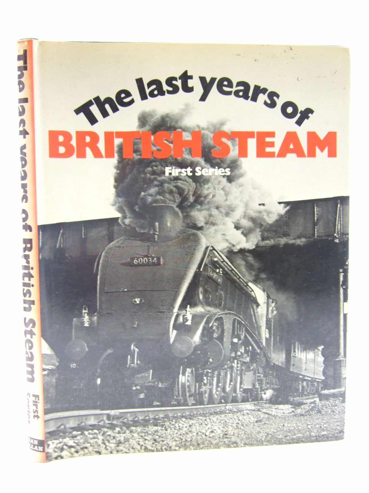 Photo of THE LAST YEARS OF BRITISH STEAM FIRST SERIES written by Allen, Geoffrey Freeman published by Ian Allan (STOCK CODE: 1706561)  for sale by Stella & Rose's Books