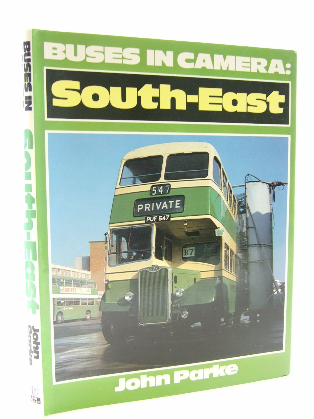 Photo of BUSES IN CAMERA: SOUTH-EAST written by Parke, John F. published by Ian Allan Ltd. (STOCK CODE: 1706604)  for sale by Stella & Rose's Books