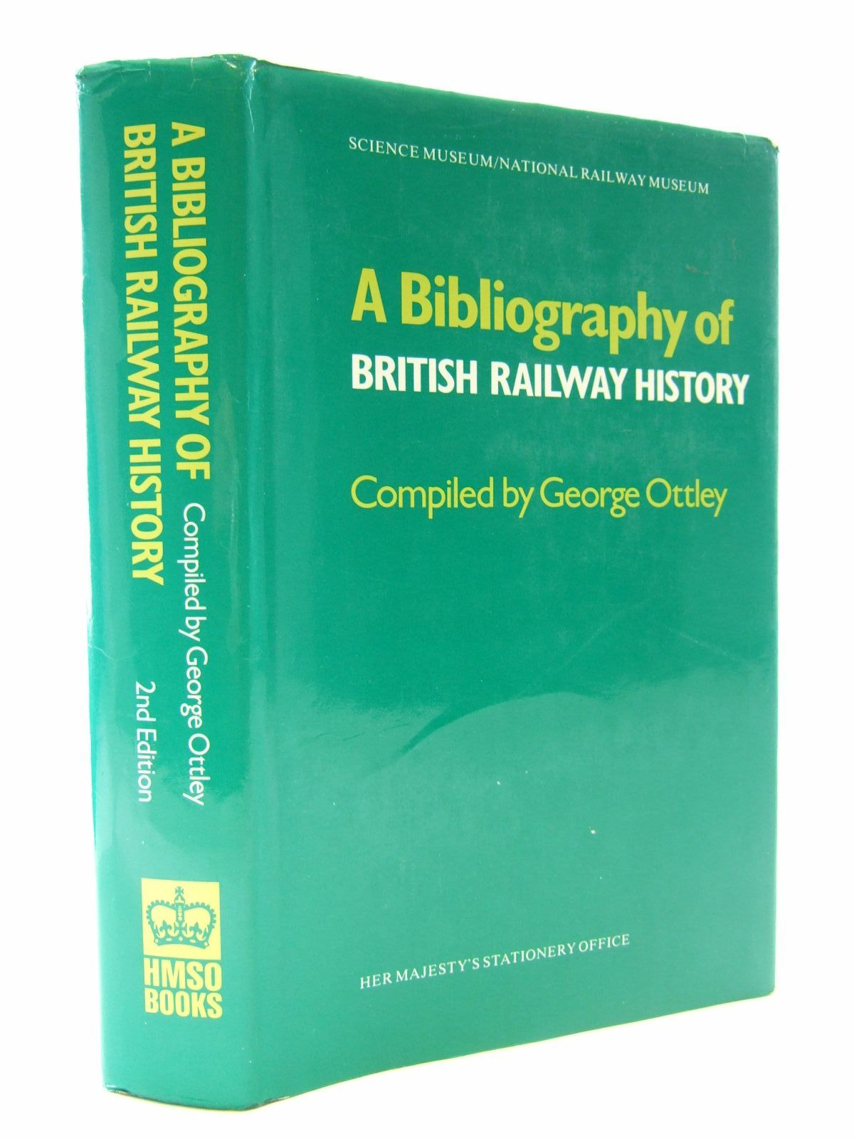 Photo of A BIBLIOGRAPHY OF BRITISH RAILWAY HISTORY written by Ottley, George published by HMSO (STOCK CODE: 1706869)  for sale by Stella & Rose's Books