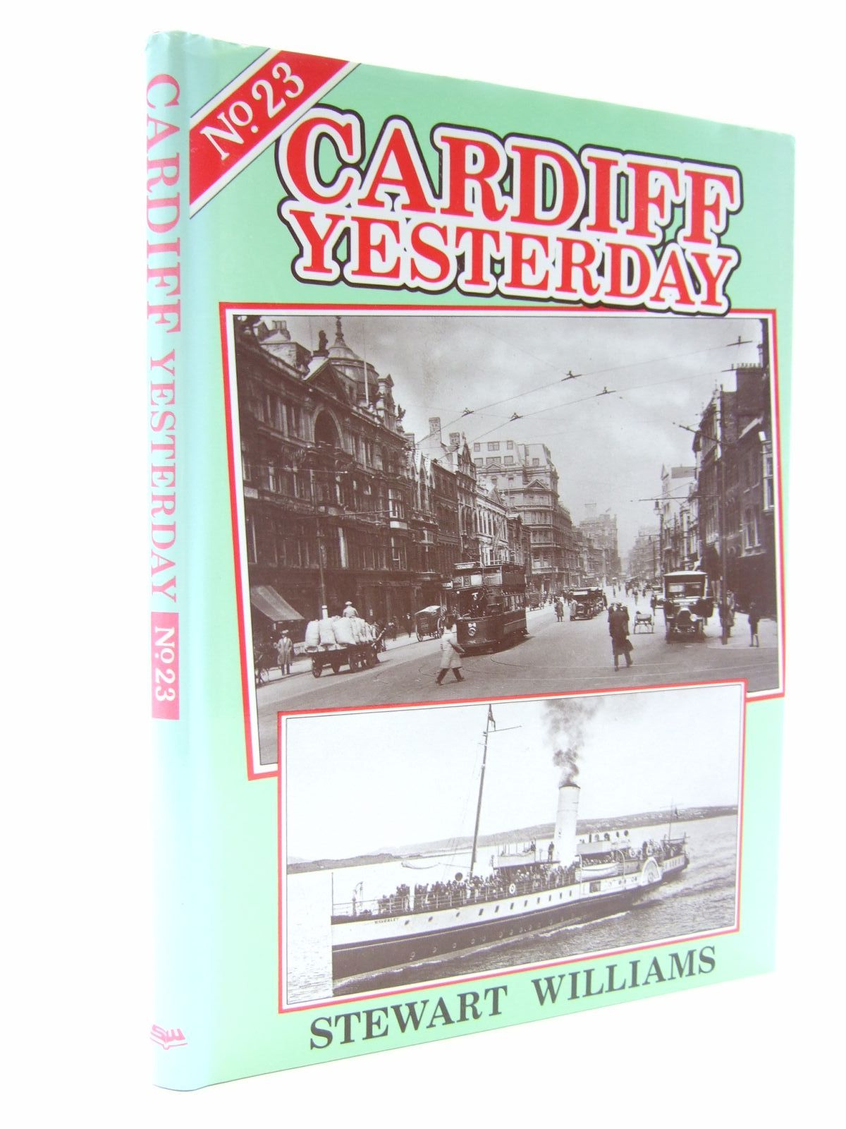 Photo of CARDIFF YESTERDAY No. 23 written by Williams, Stewart published by Stewart Williams (STOCK CODE: 1707236)  for sale by Stella & Rose's Books