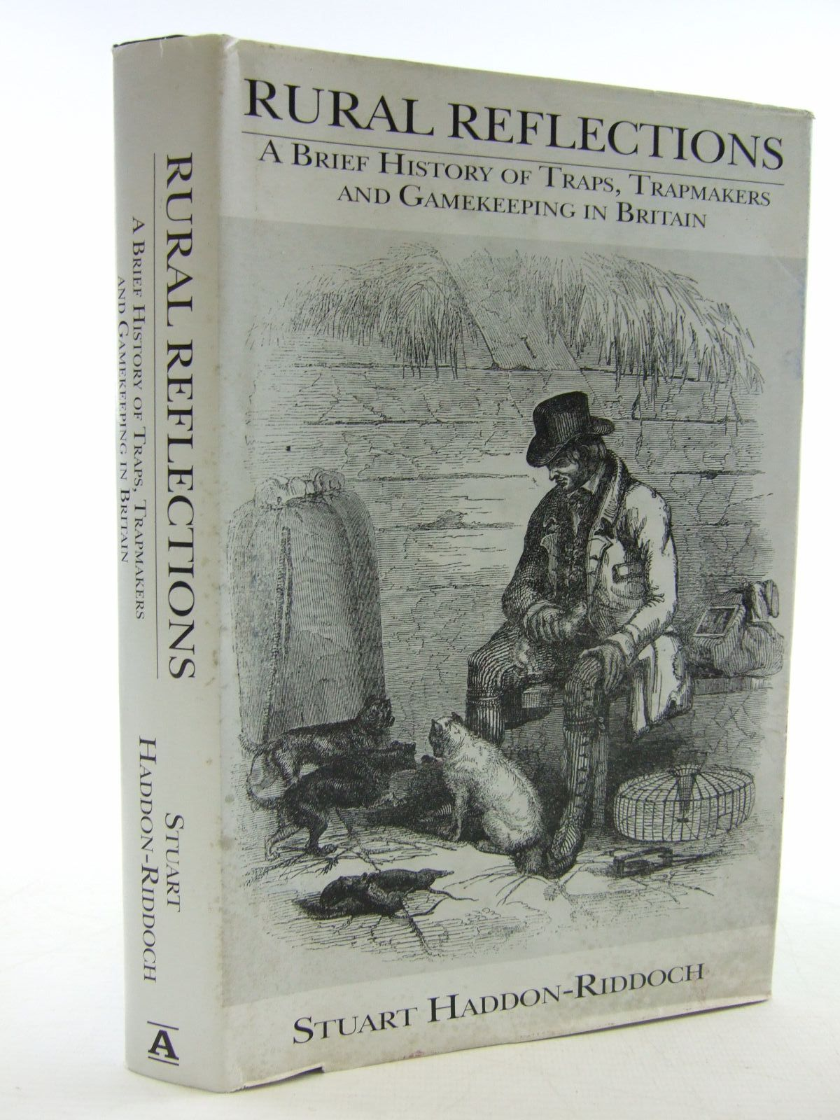 Photo of RURAL REFLECTIONS A BRIEF HISTORY OF TRAPS, TRAPMAKING AND GAMEKEEPING IN BRITAIN written by Haddon-Riddoch, Stuart published by Argyll Publishing (STOCK CODE: 1707392)  for sale by Stella & Rose's Books