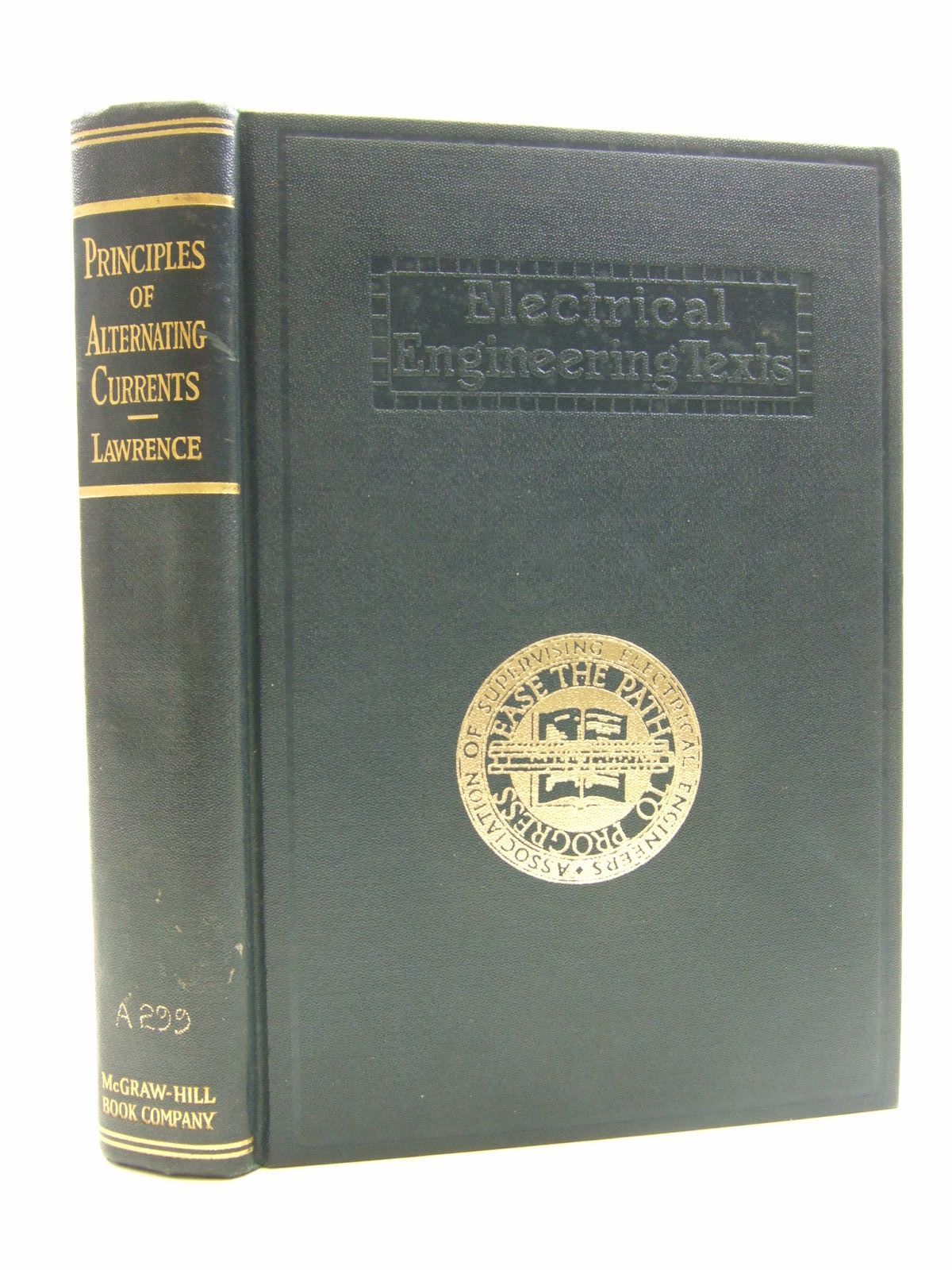 Photo of PRINCIPLES OF ALTERNATING CURRENTS written by Lawrence, Ralph R. published by McGraw-Hill Book Company (STOCK CODE: 1707687)  for sale by Stella & Rose's Books