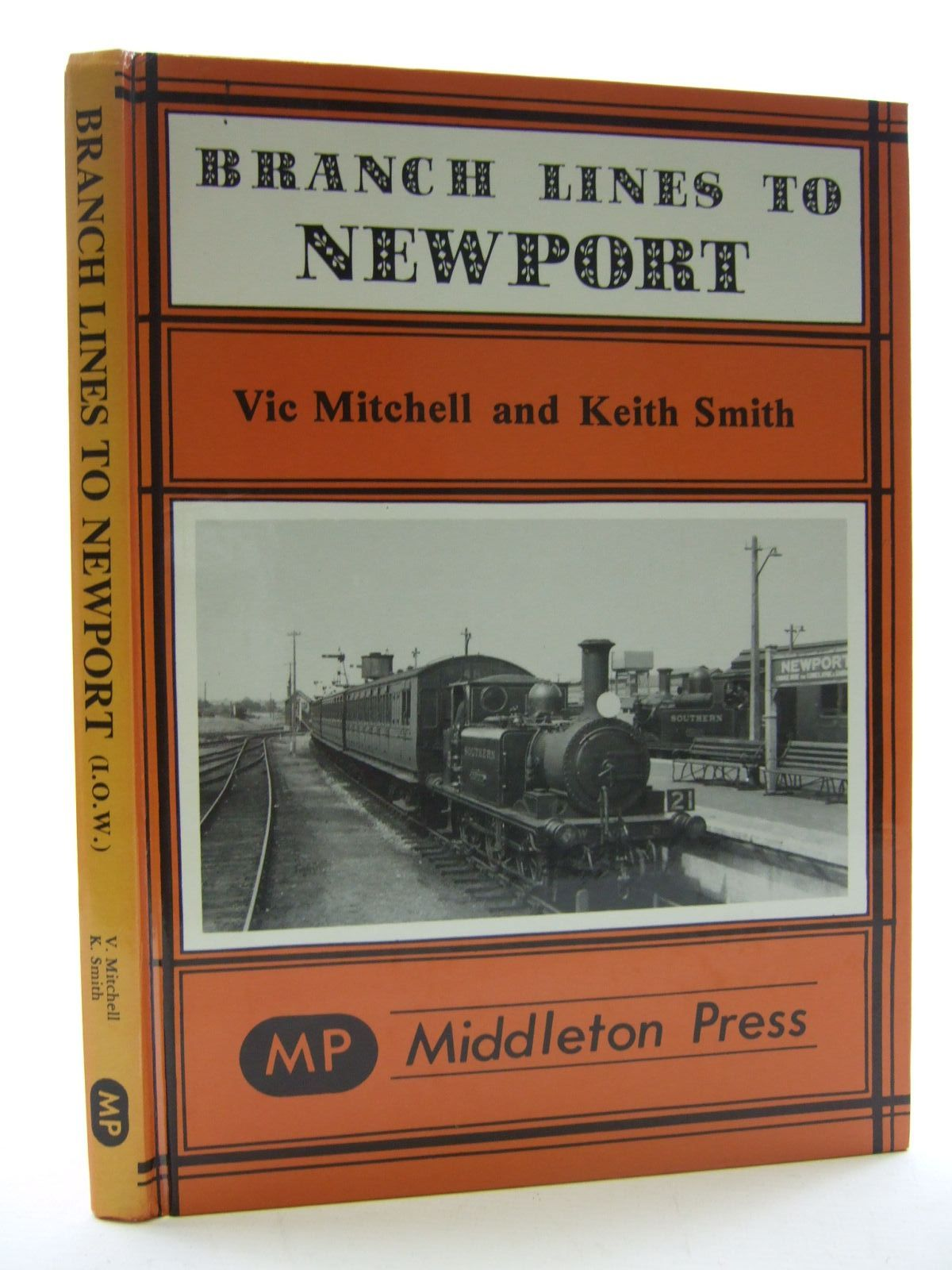 Photo of BRANCH LINES TO NEWPORT written by Mitchell, Vic<br />Smith, Keith published by Middleton Press (STOCK CODE: 1707750)  for sale by Stella & Rose's Books
