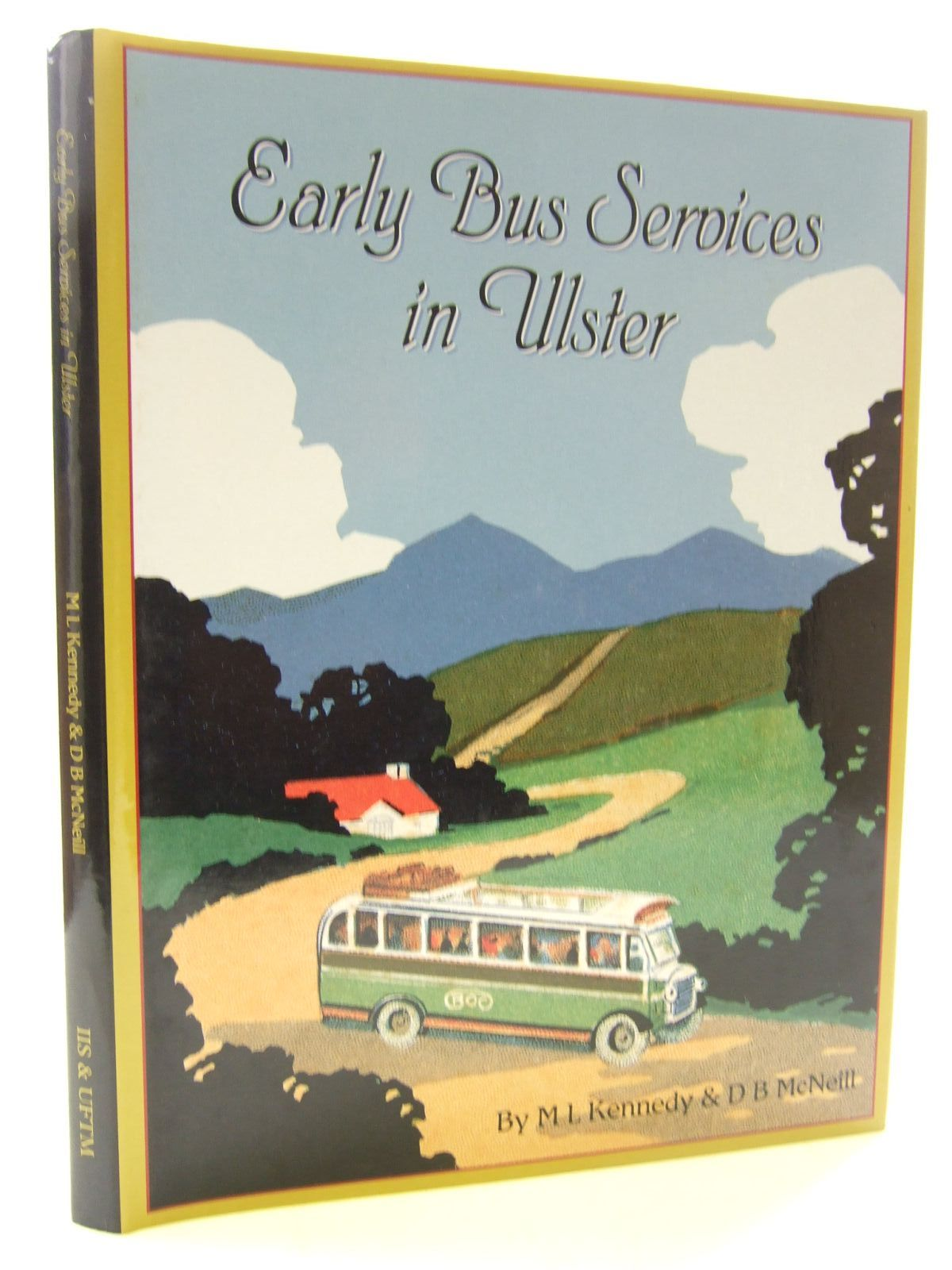 Photo of EARLY BUS SERVICES IN ULSTER written by Kennedy, M.L.<br />McNeill, D.B. published by Institute Of Irish Studies (STOCK CODE: 1707879)  for sale by Stella & Rose's Books