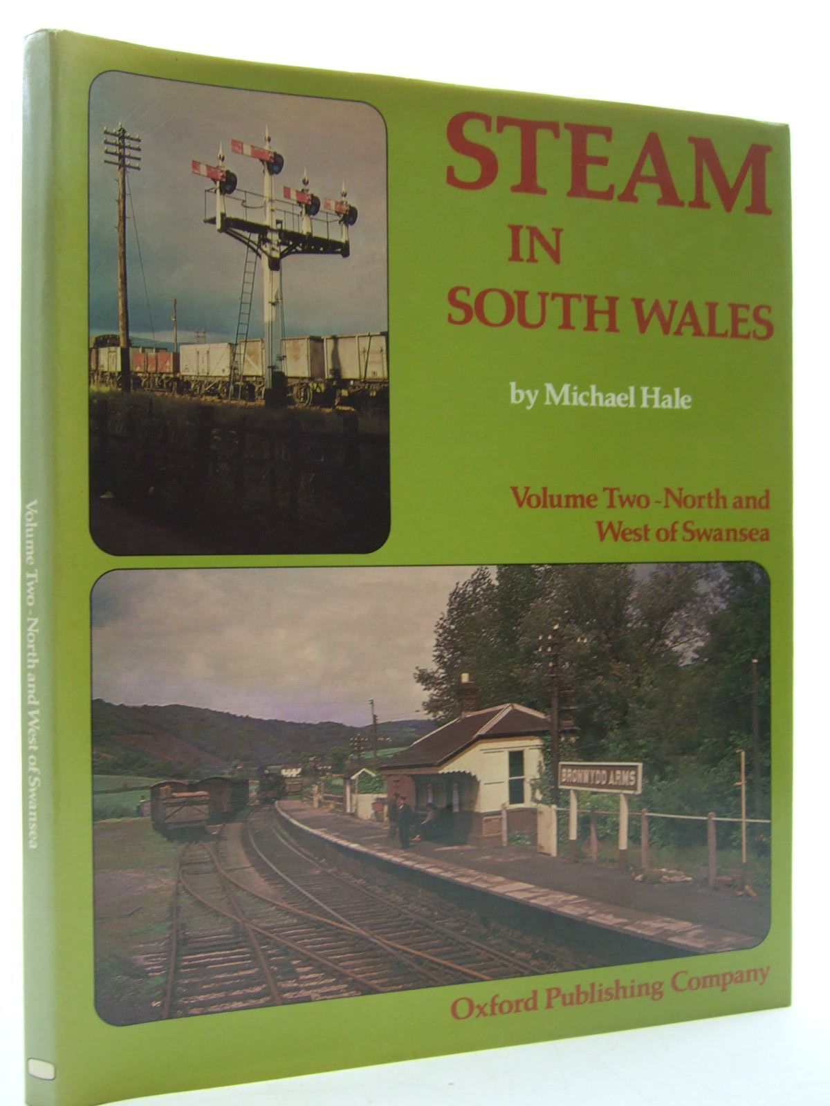 Photo of STEAM IN SOUTH WALES VOLUME TWO - NORTH AND WEST OF SWANSEA written by Hale, Michael published by Oxford Publishing (STOCK CODE: 1707918)  for sale by Stella & Rose's Books