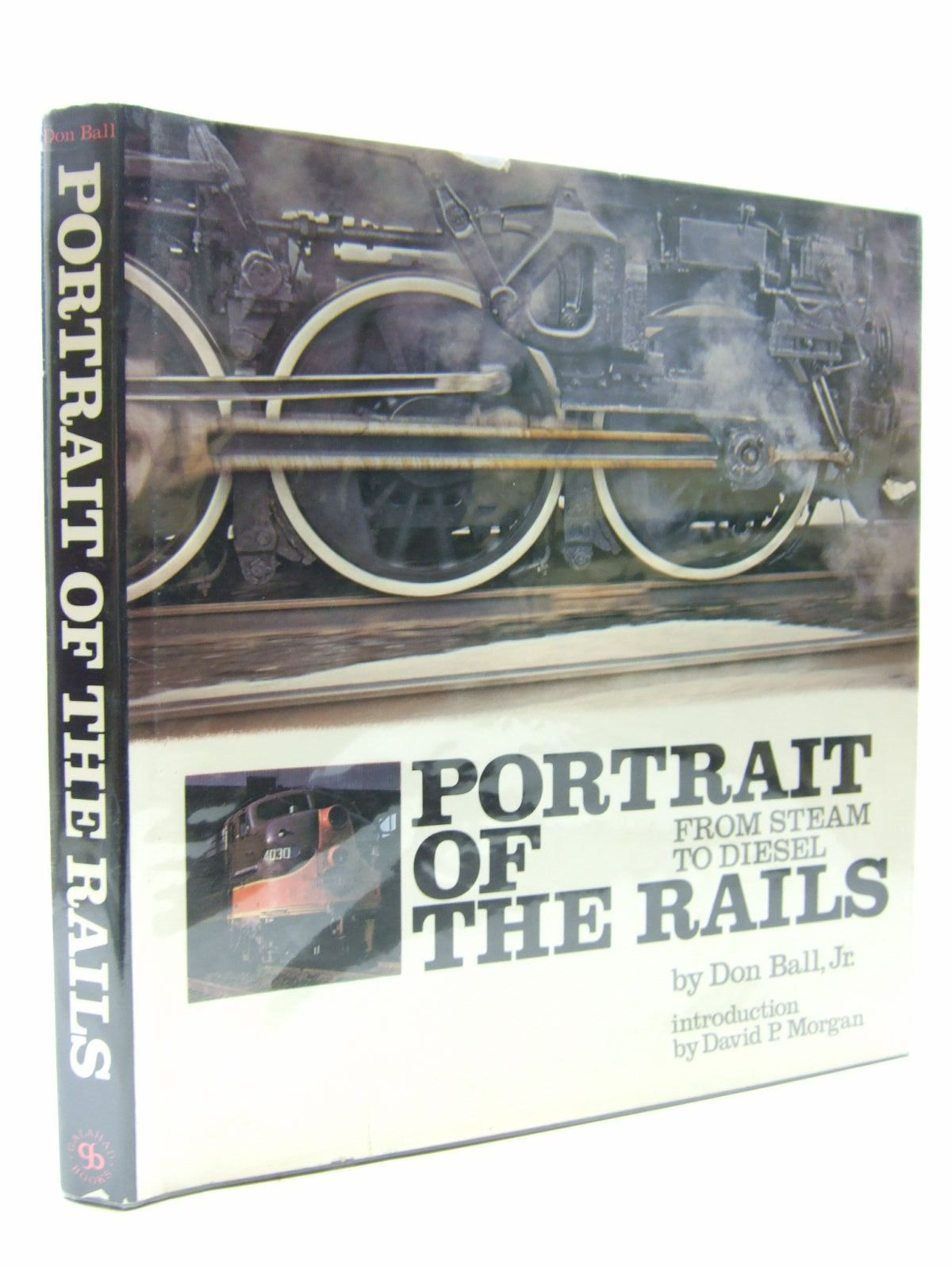 Photo of PORTRAIT OF THE RAILS FROM STEAM TO DIESEL written by Ball, Don published by Galahad Books (STOCK CODE: 1707941)  for sale by Stella & Rose's Books