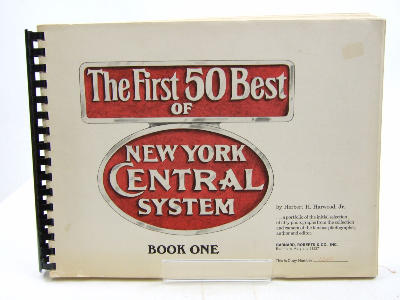Photo of THE 50 BEST OF NEW YORK CENTRAL SYSTEM BOOK ONE written by Harwood, Herbert H. published by Barnard, Roberts & Co. Inc (STOCK CODE: 1707948)  for sale by Stella & Rose's Books