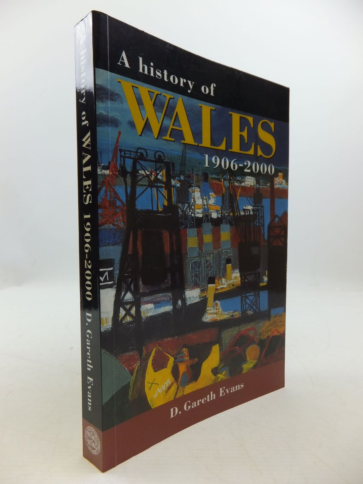 Photo of A HISTORY OF WALES 1906-2000 written by Evans, D. Gareth published by University of Wales (STOCK CODE: 1708362)  for sale by Stella & Rose's Books