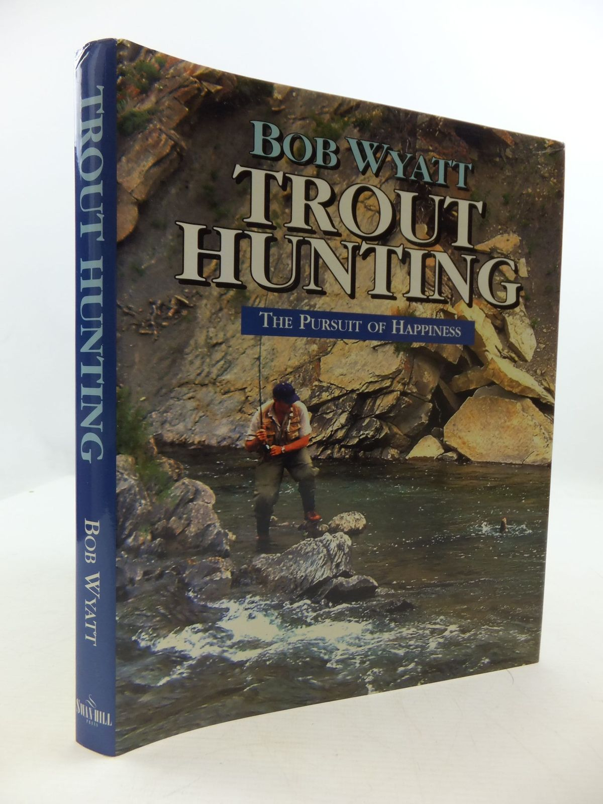 Photo of TROUT HUNTING THE PURSUIT OF HAPPINESS