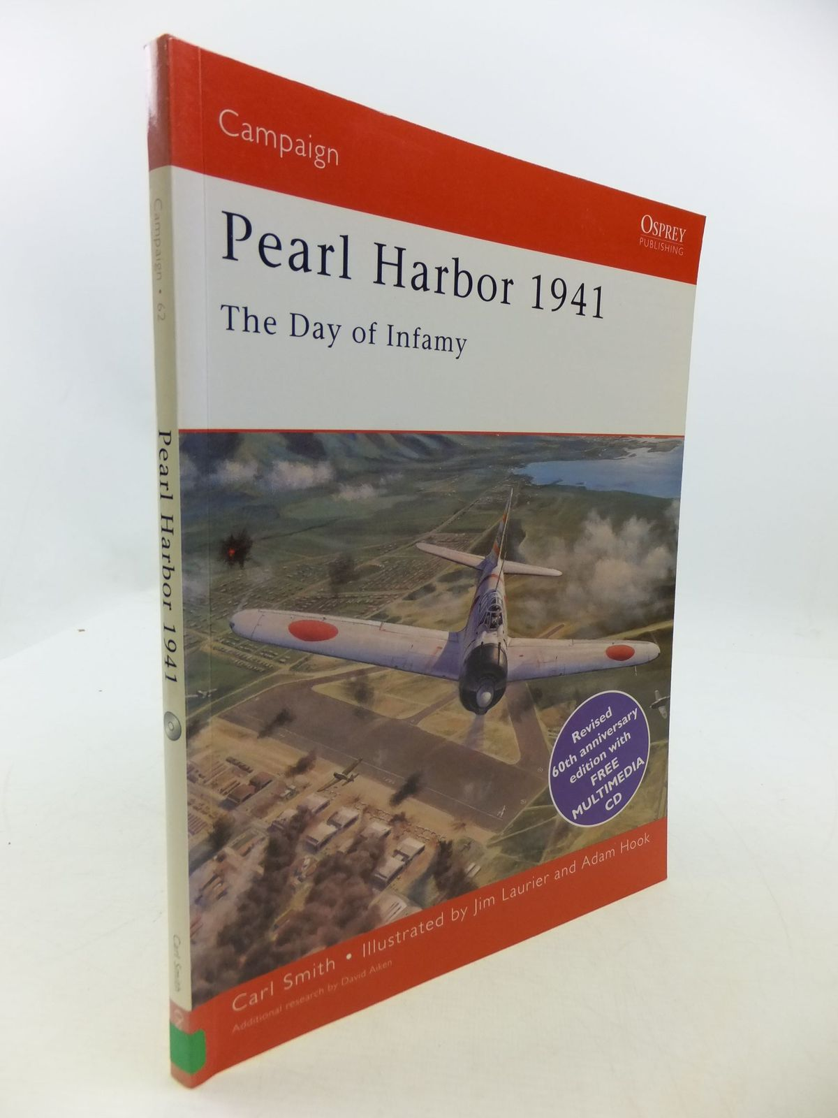 Photo of PEARL HARBOR 1974 THE DAY OF INFAMY written by Smith, Carl illustrated by Laurier, Jim<br />Hook, Adam published by Osprey Publications Ltd (STOCK CODE: 1708442)  for sale by Stella & Rose's Books