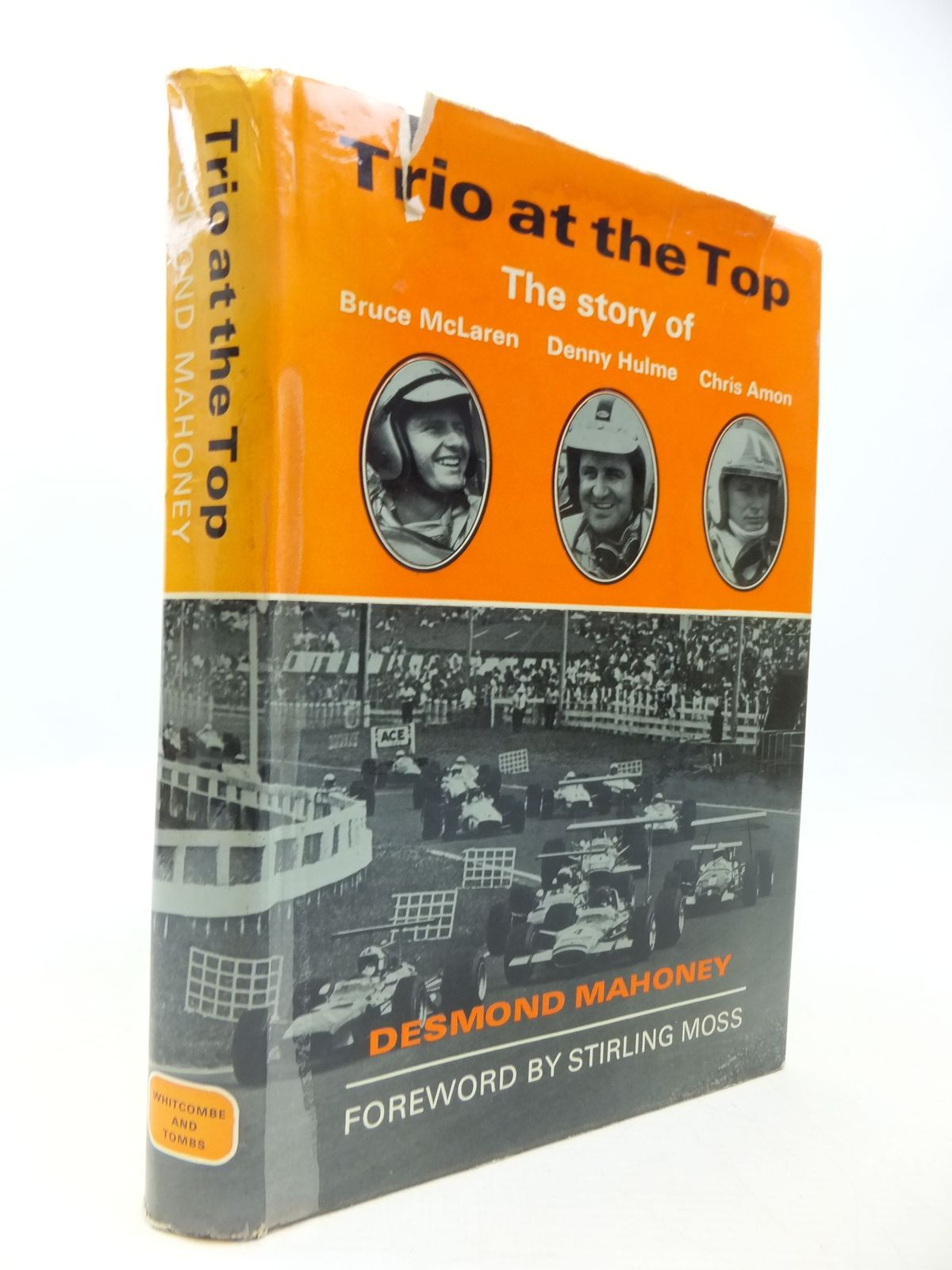 Photo of TRIO AT THE TOP THE STORY OF BRUCE MCLAREN, DENNY HULME AND CHRIS AMON