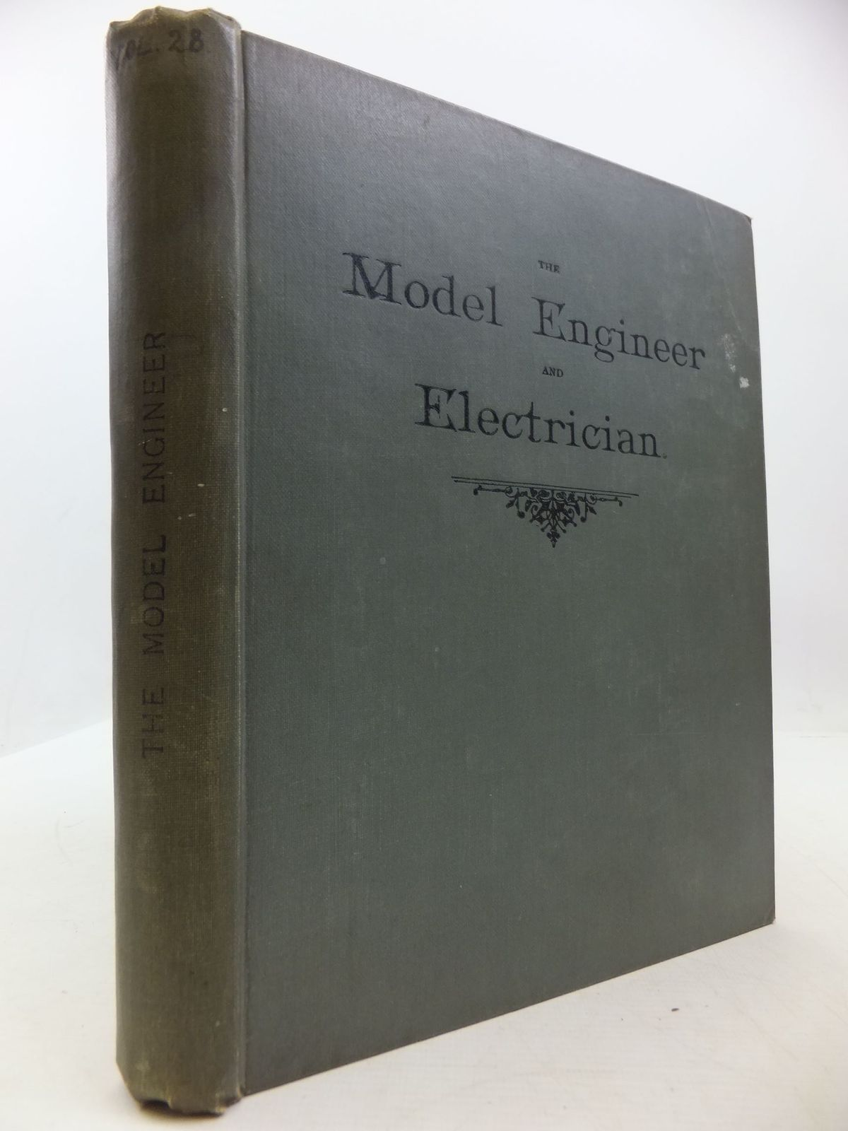 Photo of THE MODEL ENGINEER AND ELECTRICIAN VOLUME XXVIII 1913