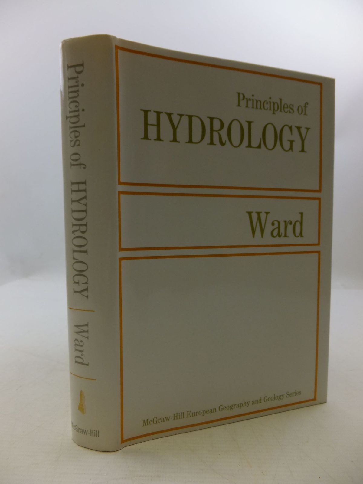 Photo of PRINCIPLES OF HYDROLOGY written by Ward, R.C. published by Mcgraw-Hill Publishing Company Ltd. (STOCK CODE: 1708621)  for sale by Stella & Rose's Books