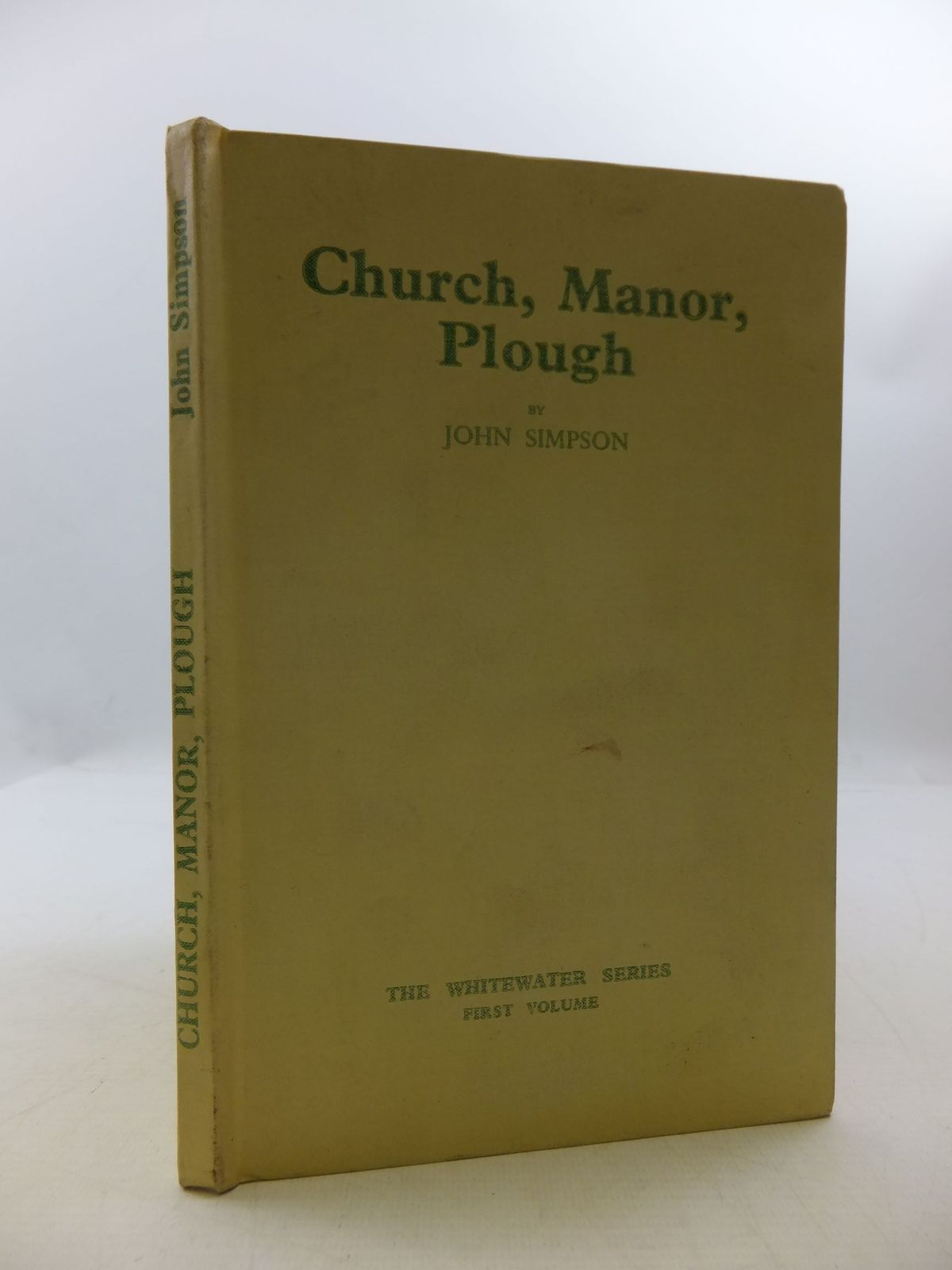 Photo of CHURCH, MANOR, PLOUGH VOLUME I OF THE HISTORY OF SOUTH WARNBOROUGH