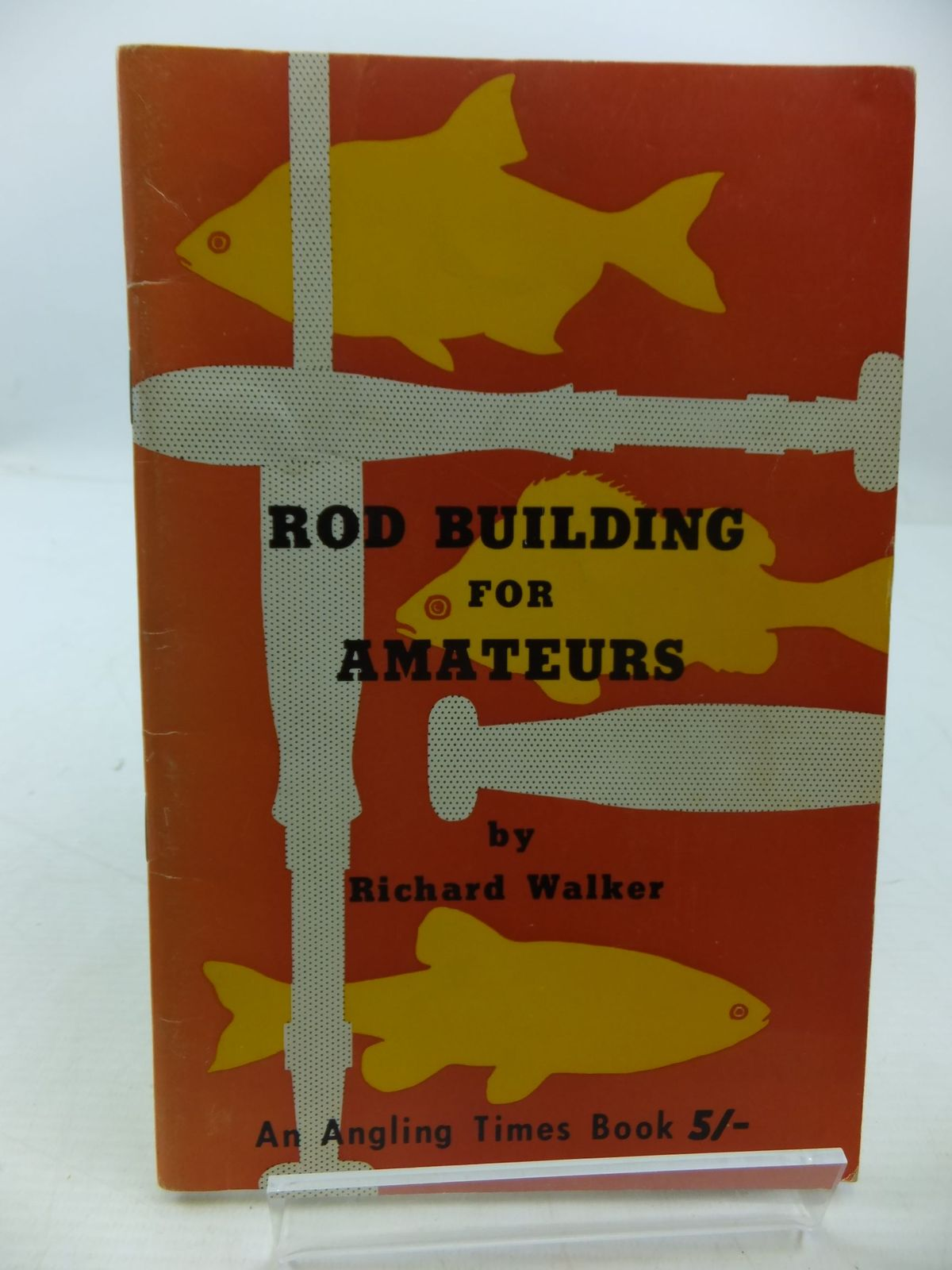 Photo of ROD BUILDING FOR AMATEURS