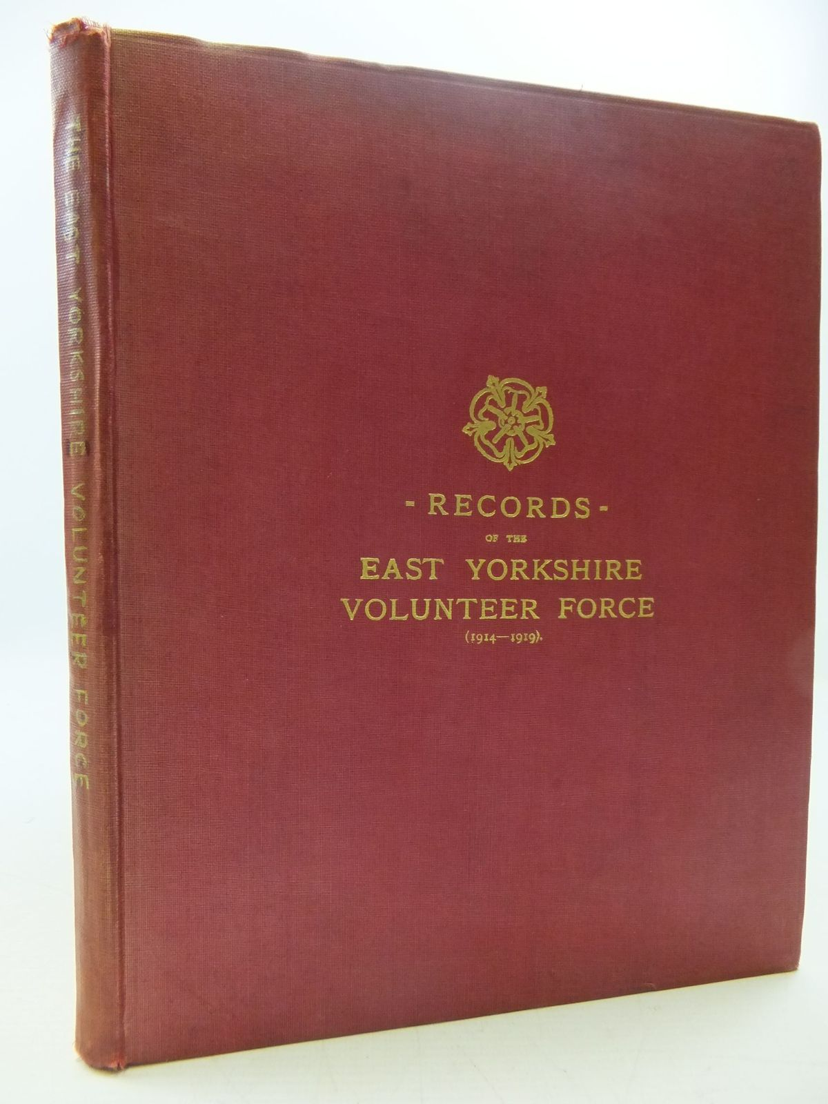 Photo of RECORDS OF THE EAST YORKSHIRE VOLUNTEER FORCE (1914-1919)