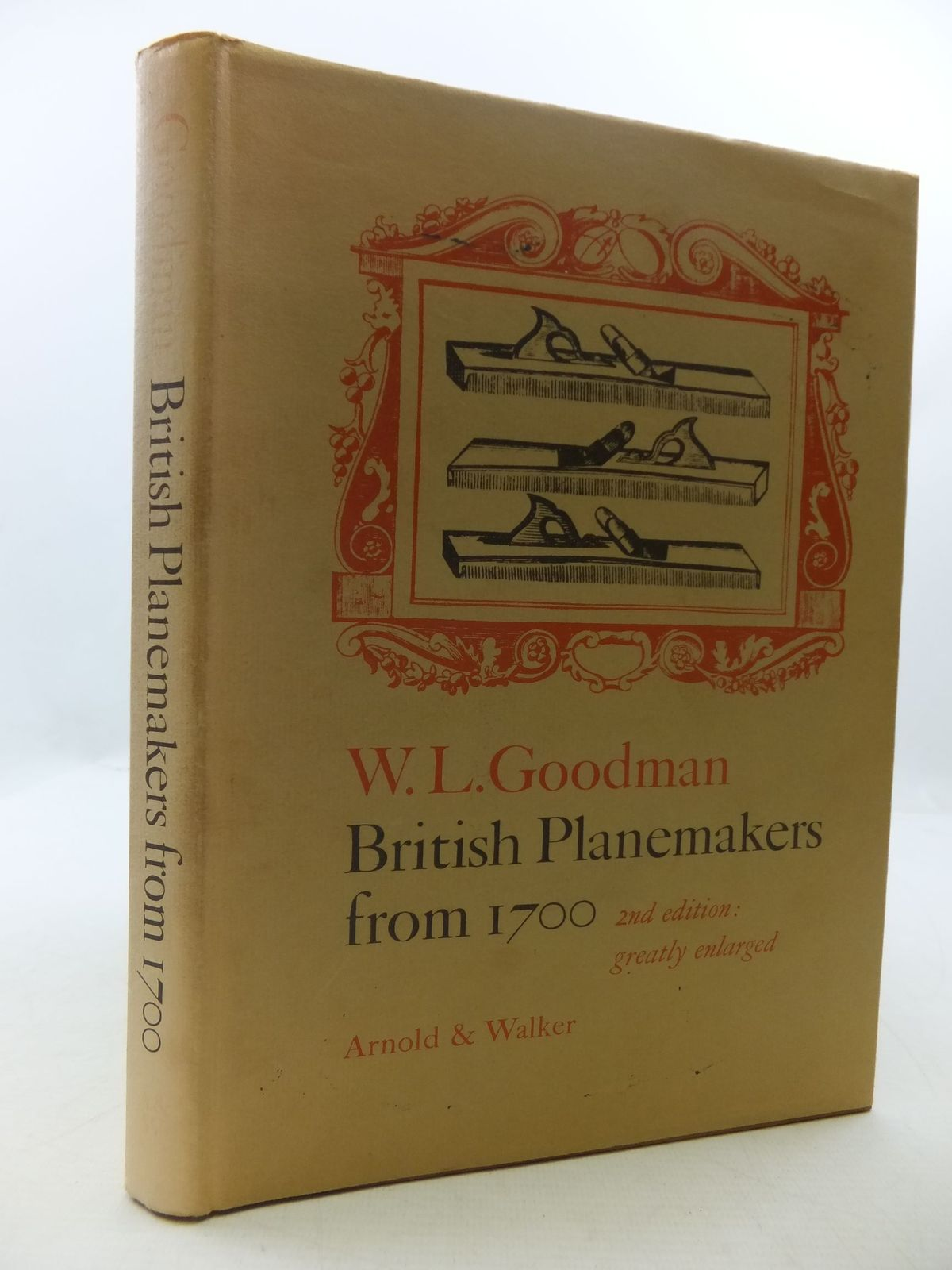 Photo of BRITISH PLANE MAKERS FROM 1700 written by Goodman, W.L. published by Arnold & Walker (STOCK CODE: 1708971)  for sale by Stella & Rose's Books