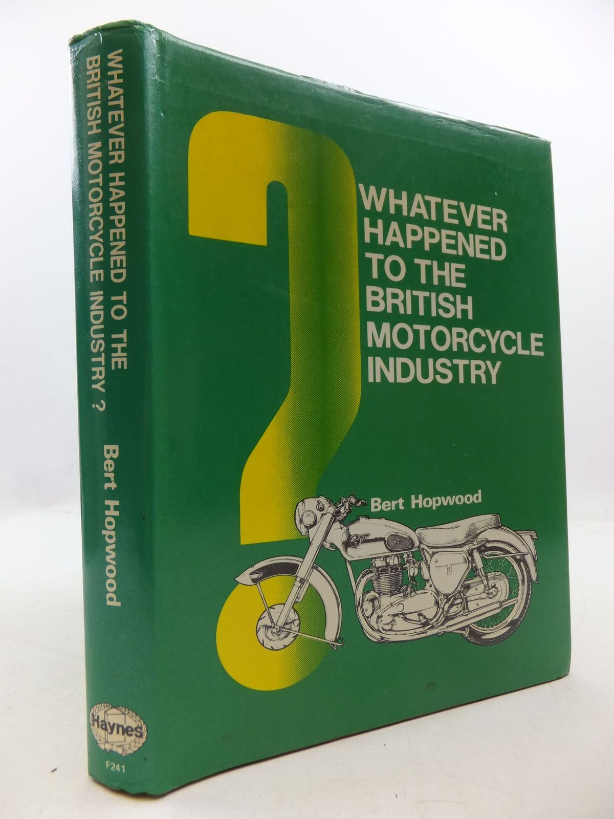 Photo of WHATEVER HAPPENED TO THE BRITISH MOTOR CYCLE INDUSTRY?