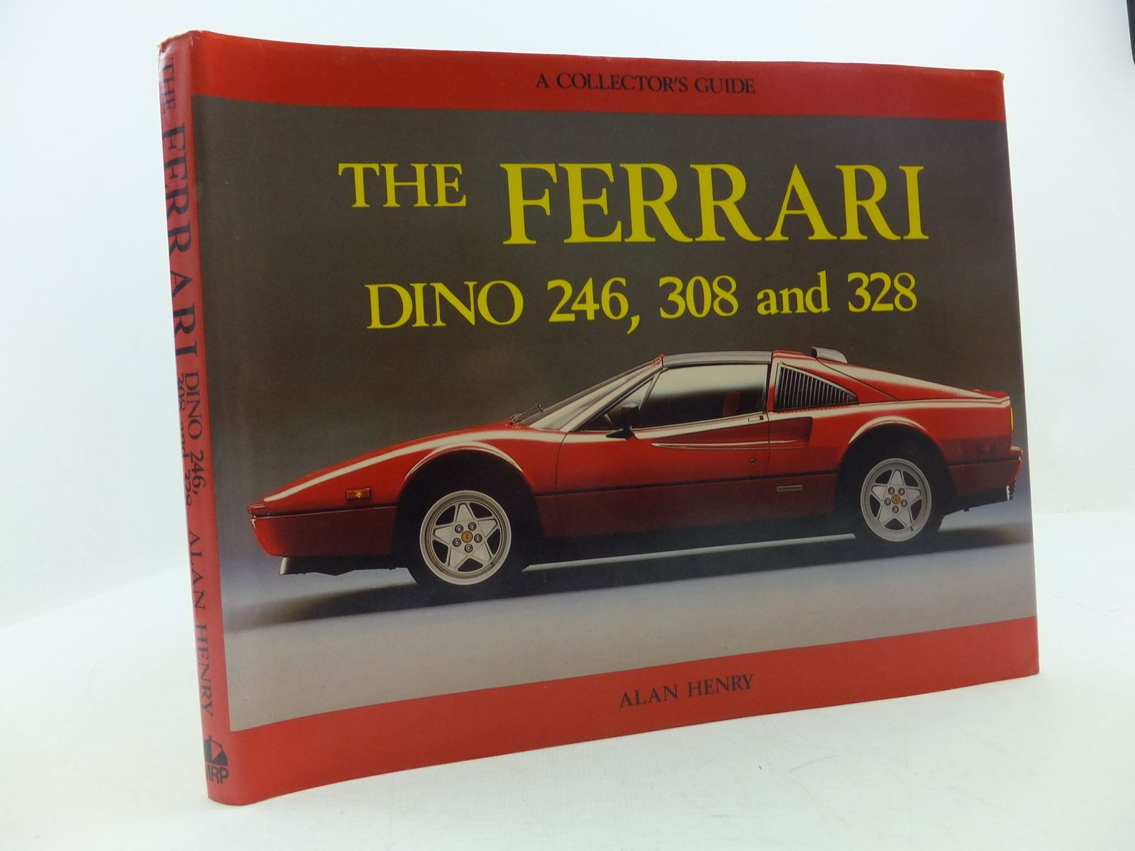 Photo of THE FERRARI DINO 246, 308 AND 328 A COLLECTOR'S GUIDE