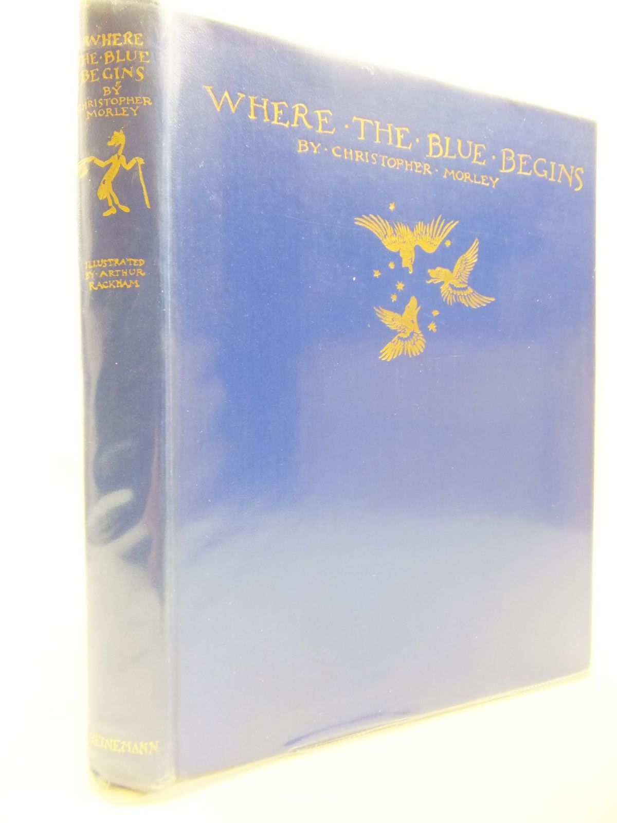 Photo of WHERE THE BLUE BEGINS written by Morley, Christopher illustrated by Rackham, Arthur published by William Heinemann (STOCK CODE: 1709035)  for sale by Stella & Rose's Books