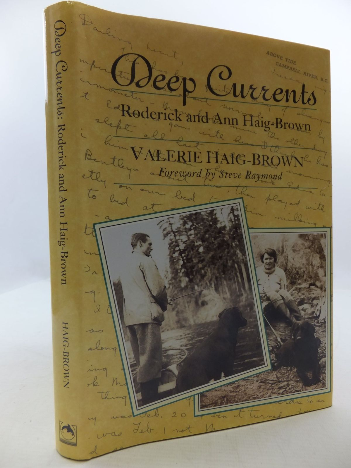Photo of DEEP CURRENTS RODERICK AND ANN HAIG-BROWN written by Haig-Brown, Valerie published by Orca Book Publishers (STOCK CODE: 1709060)  for sale by Stella & Rose's Books
