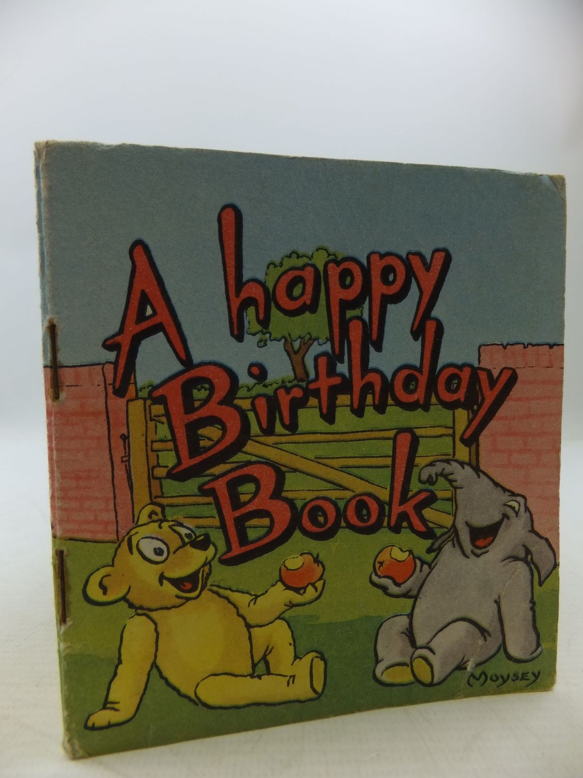 Photo of A HAPPY BIRTHDAY BOOK illustrated by Moysey, (STOCK CODE: 1709234)  for sale by Stella & Rose's Books