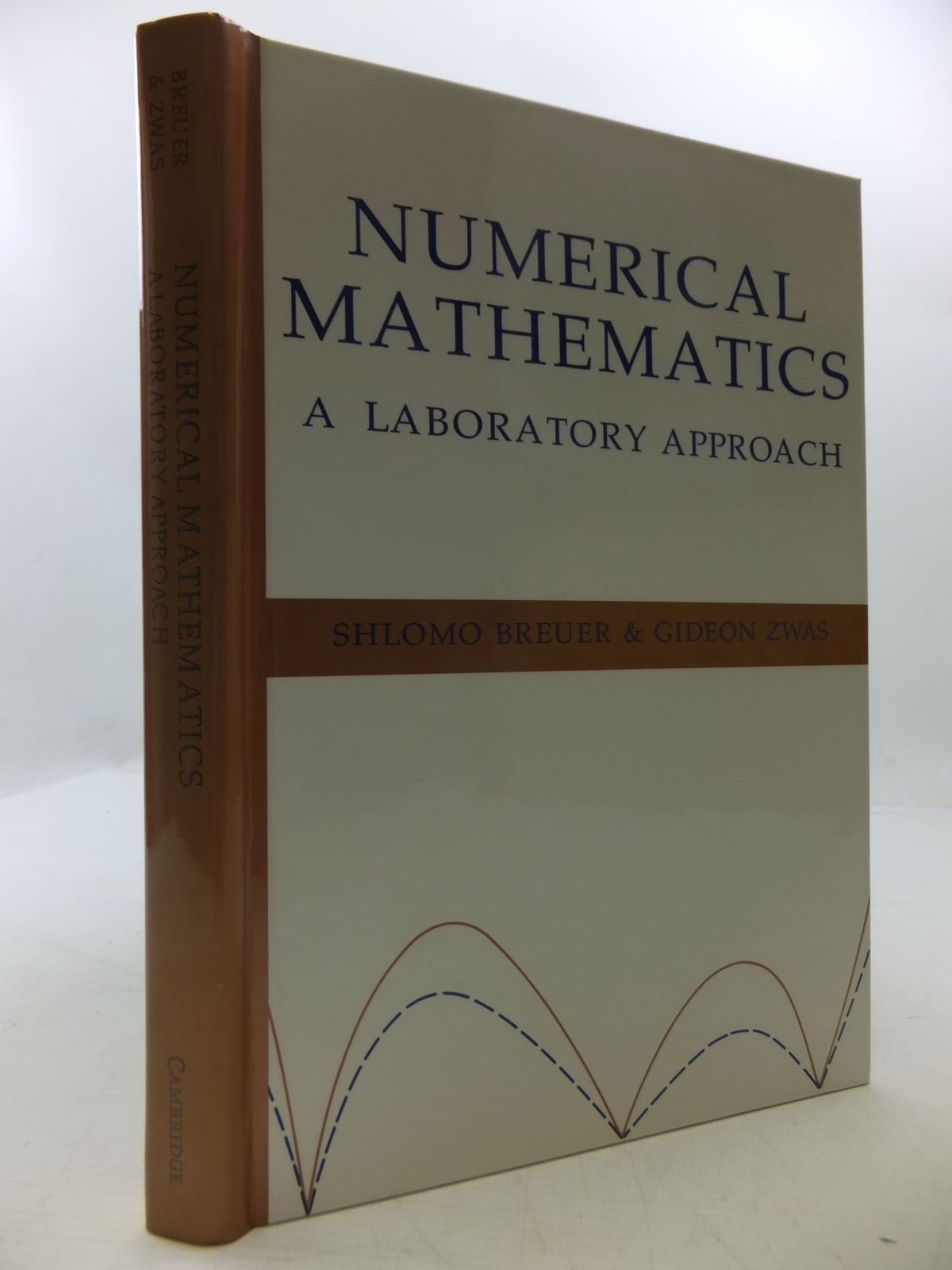 Photo of NUMERICAL MATHEMATICS A LABORATORY APPROACH written by Breuer, Shlomo<br />Zwas, Gideon published by Cambridge University Press (STOCK CODE: 1709335)  for sale by Stella & Rose's Books