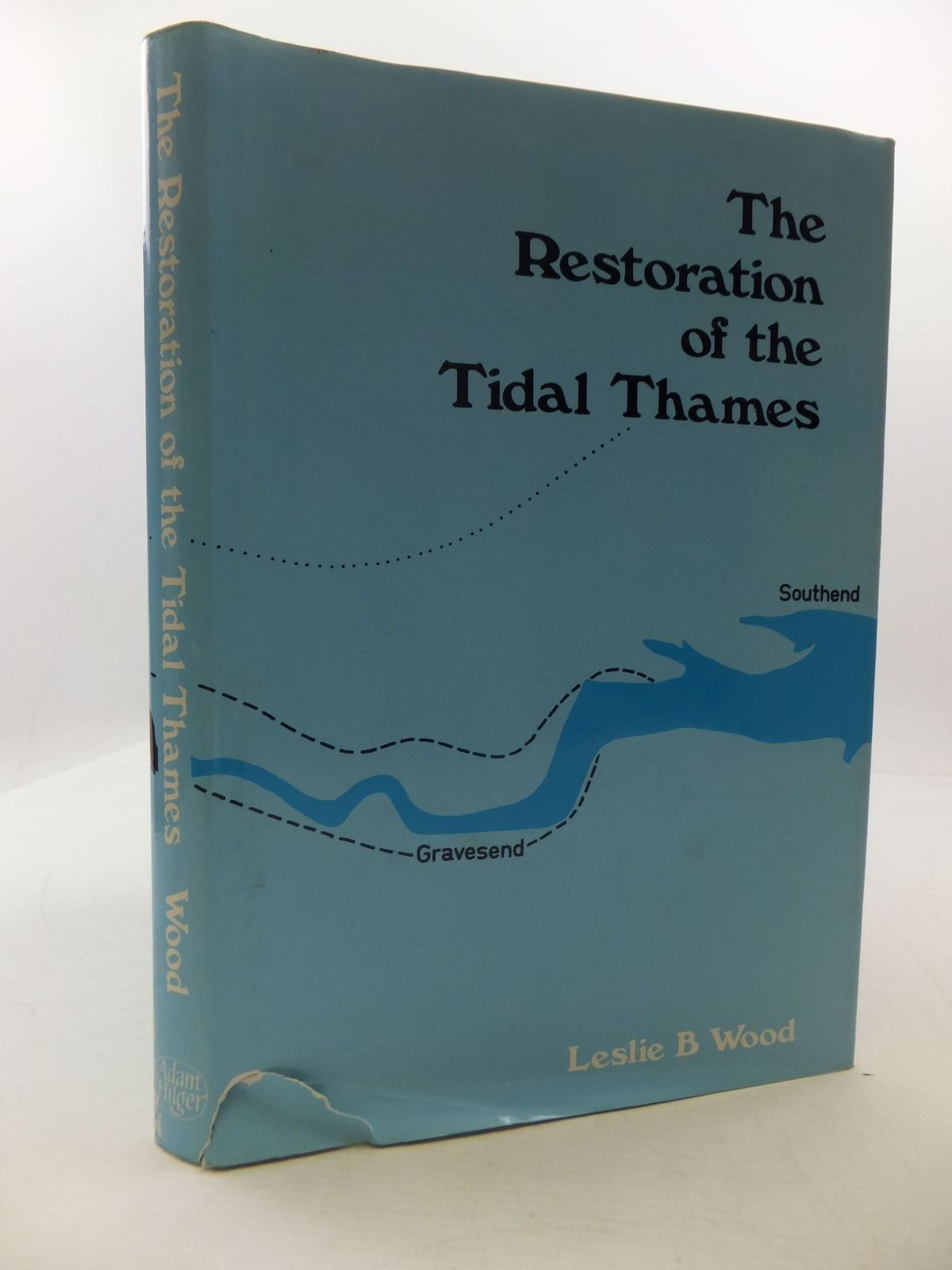 Photo of THE RESTORATION OF THE TIDAL THAMES written by Wood, Leslie B. published by Adam Hilger Ltd. (STOCK CODE: 1709338)  for sale by Stella & Rose's Books