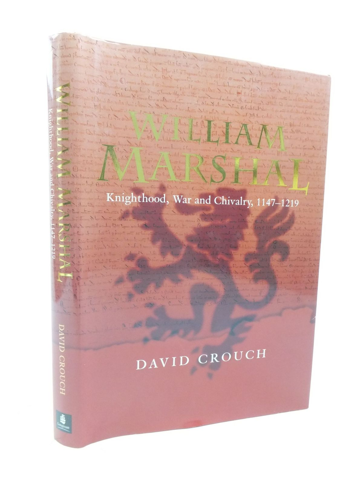 Photo of WILLIAM MARSHAL KNIGHTHOOD, WAR AND CHIVALRY 1147-1219 written by Crouch, David published by Pearson Education (STOCK CODE: 1709575)  for sale by Stella & Rose's Books